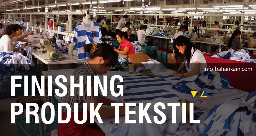 Finishing Produk Tekstil