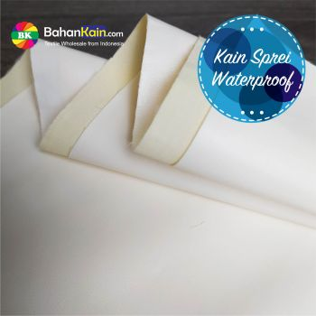 Bahan Kain Sprei Waterproof (Kain Anti Air)